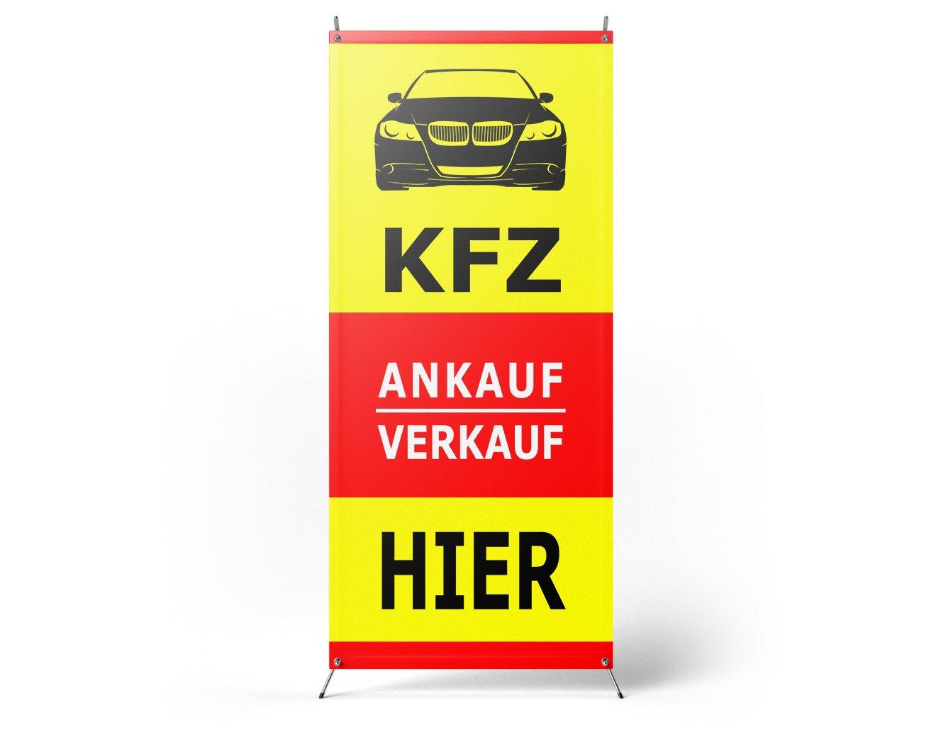 KFZ Verkauf & Ankauf HIER X-Banner bedrucken lassen