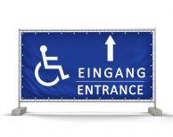 Eingang für Behinderte – Festival Bauzaunbanner - Werbebanner