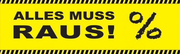 Alles muss raus! – Werbebanner – PVC Planen Werbeplane / gelb
